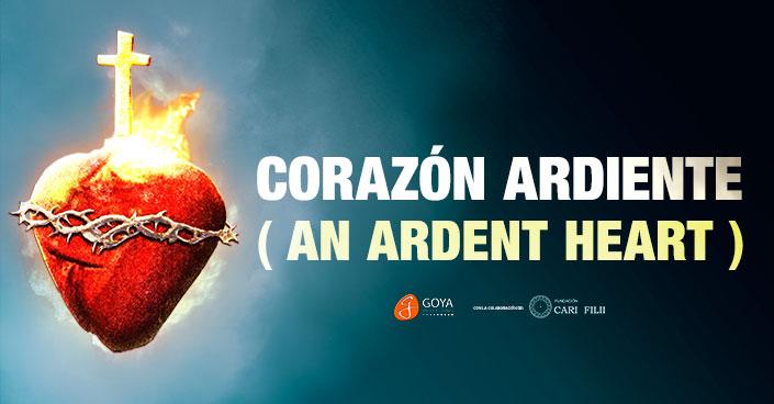 img 01 película Corazón Ardiente (An Ardent Heart movie)